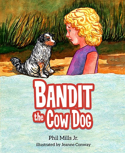 Bandit the Cow Dog Book Cover
